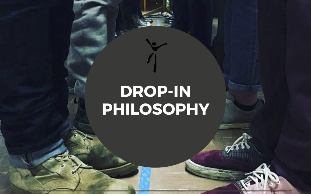 Drop-In Philosopy